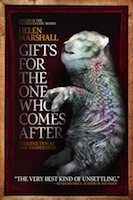 Gifts for the One Who Comes After (Helen Marshall)