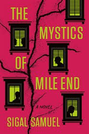 The Mystics of Mile End (Sigal Samuel) cover