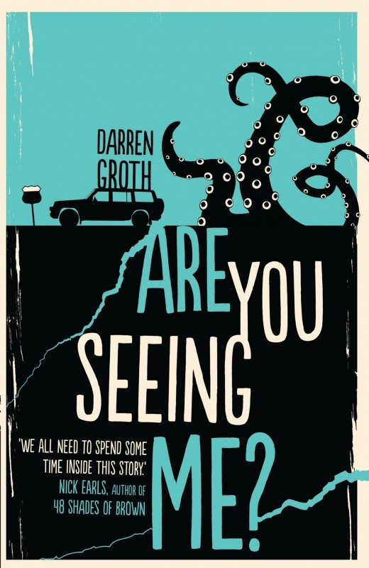 Are You Seeing Me? Darren Groth