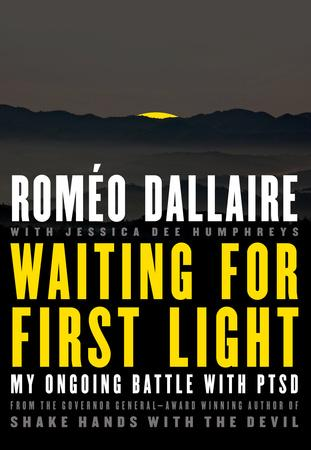 Waiting for First Light Romeo Dallaire