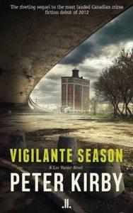 """Montreal's Paragraphe Books named Peter Kirby's Vigilante Season its top pick for 2013 Canadian crime and mystery fiction. The book, released in October, is the latest in Kirby's Inspector Luc Vanier mystery series. Here, the detective looks into â€the dark side of progress"""" as districts of Montreal undergo development, and finds himself on the wrong side of police and local government."""